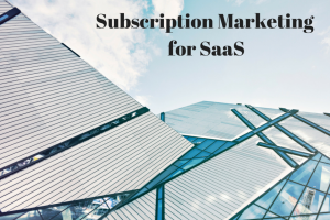 Ebook: Subscription Marketing for SaaS