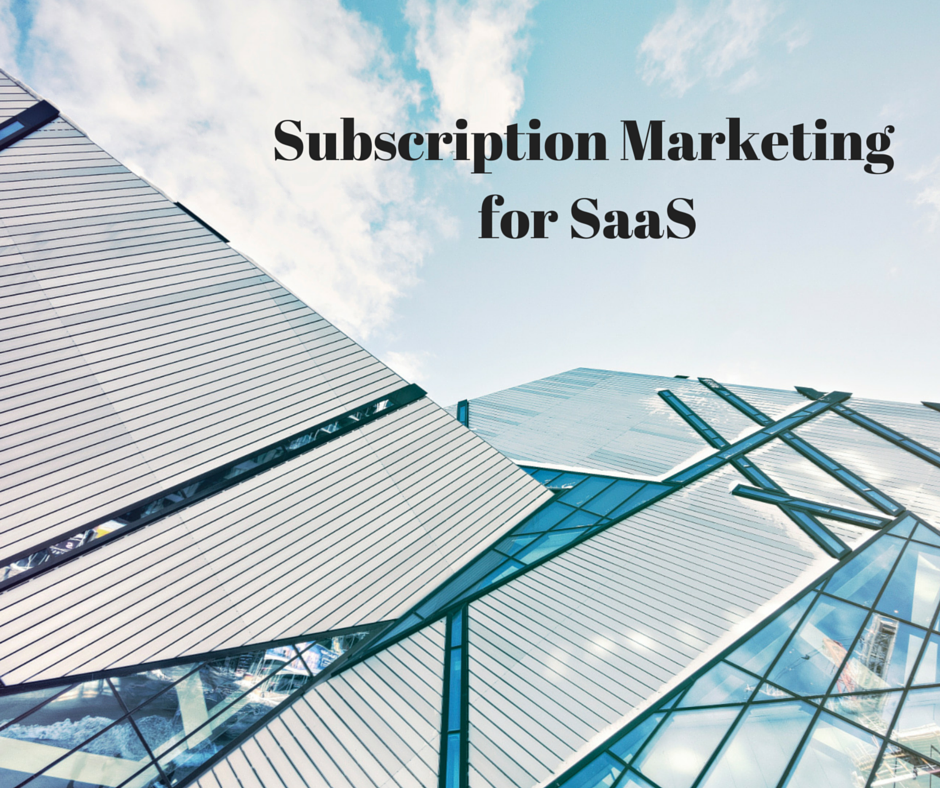Subscription Marketing for SaaS