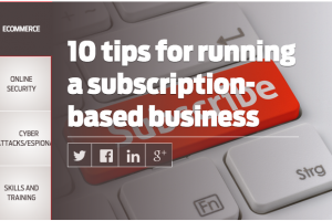 10 Tips for Building a Subscription Business on CIO.com