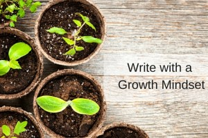 Writing and the Growth Mindset