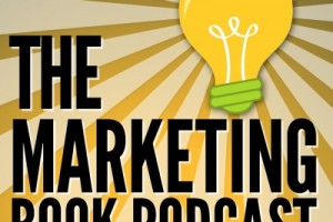 Check Out the Marketing Book Podcast