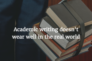 Writing Advice for College Students: Beware Academese