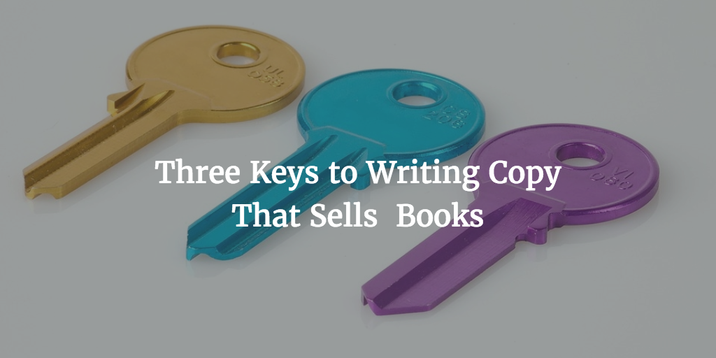Three Keys to Writing Copy That Sells More Books by Chris Syme for Anne Janzer