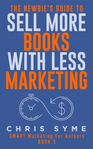 The Newbies Guide To Sell More Books With Less Marketing 007