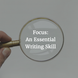 Focusing on the Writing
