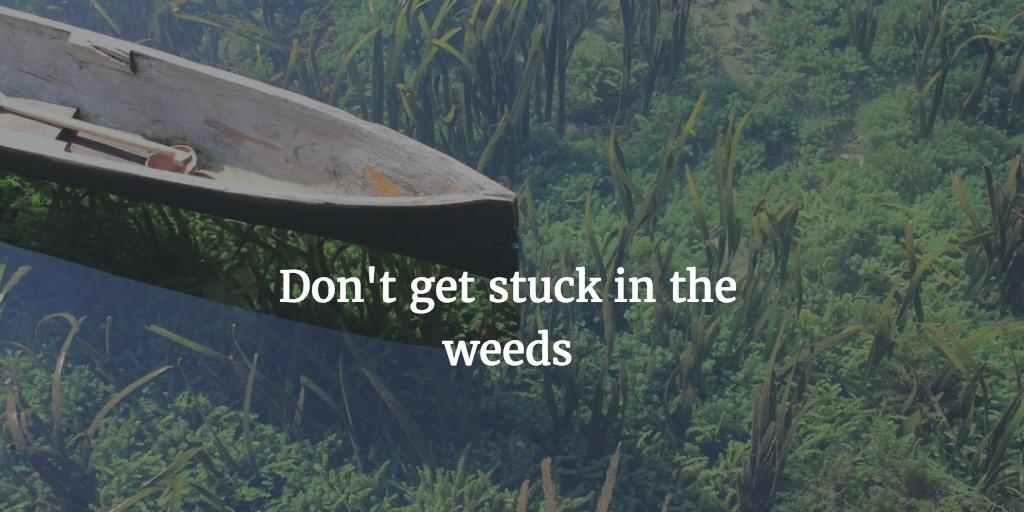 Stuck weeds