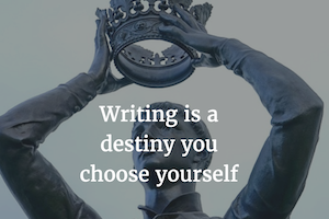 Writing Is Effort, Not Destiny