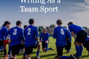 When Writing Is a Team Sport