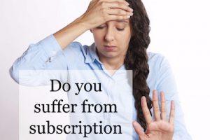 Subscription Guilt Trips