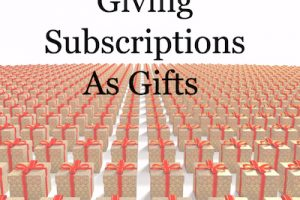 The Gift of Subscriptions: A Mixed Bag (or Box)