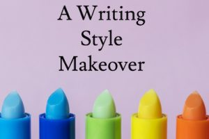 Tips for a Writing Style Makeover