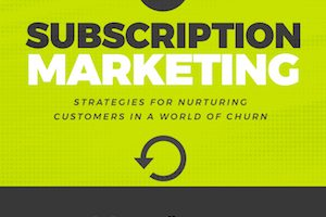 A Subscription Marketing Manifesto
