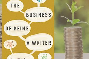 The Business of Being a Writer – A Book Review