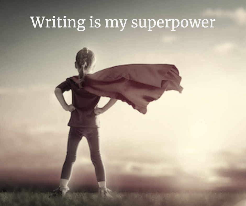 Young girl with superhero cape, captioned Writing is my superpower