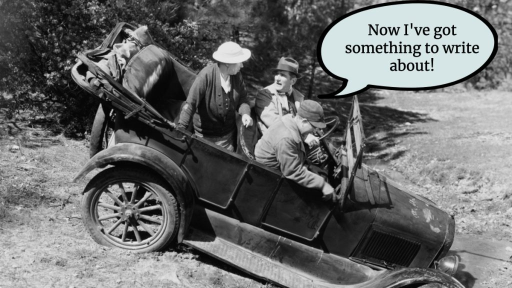 """Three people in old car stuck in a ditch. The driver says, """"Now I've got something to write about!"""""""